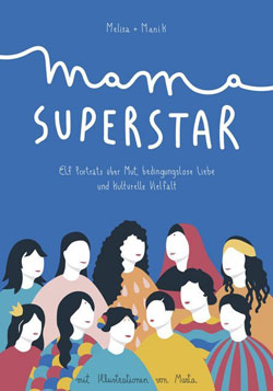 Melisa Manrique, Manik Chander: Mama Superstar